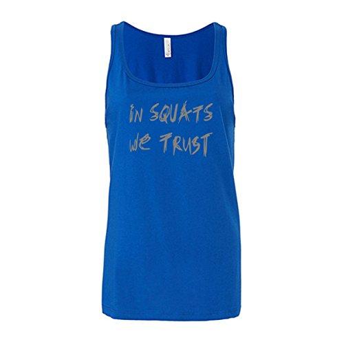 Go Heavy Sport Fitness Yoga Camisetas sin mangas para mujer -In Squats We Trust - azul S
