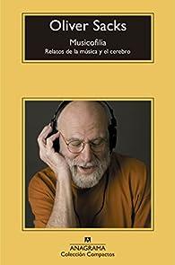 Musicofilía par Oliver Sacks