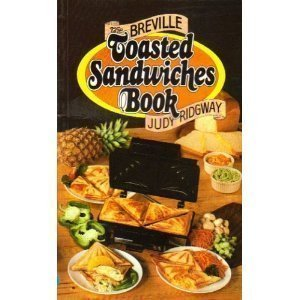breville-toasted-sandwich-book-by-judy-ridgway-1982-04-06