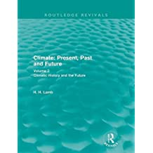2: Climate: Present, Past and Future (Routledge Revivals)