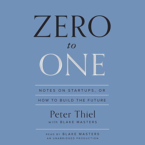 Buchseite und Rezensionen zu 'Zero to One: Notes on Startups, or How to Build the Future' von Peter Thiel
