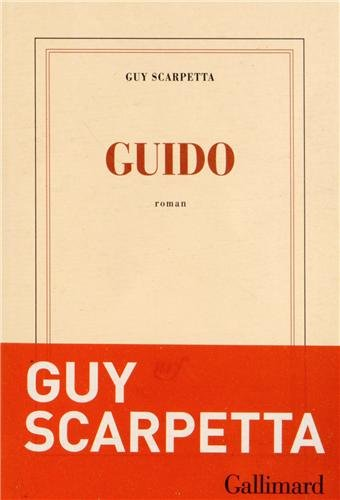 Guido par Guy Scarpetta