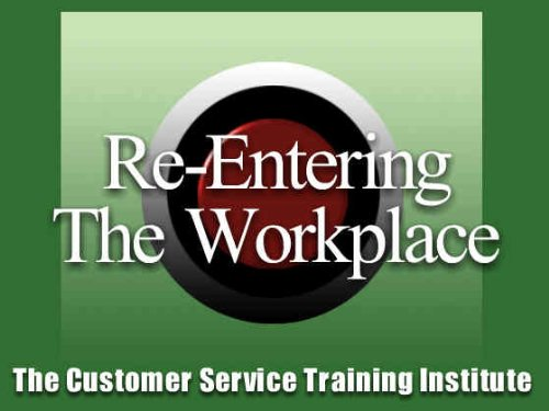 Re-entering the Workforce