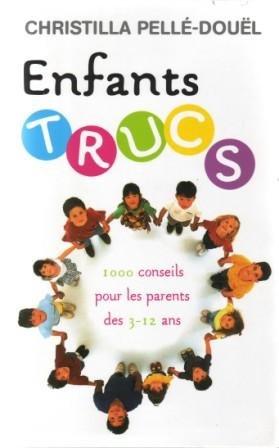 Enfants trucs par Christilla Pellé-Douël