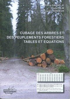 Cubage des arbres et des peuplements forestiers : tables et équations