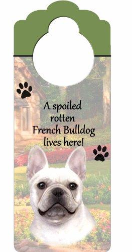 E&S Pets Holzschild Französische Bulldogge A Spoiled Rotten French Bulldog Lives Here, mit künstlerischem Foto, 25,4 x 10,2 cm, kann an Türknöpfen oder überall im Haus aufgehängt Werden -