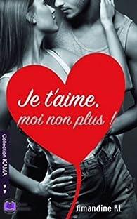 Je t'aime, moi non plus par Amandine Ré