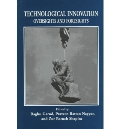 Garud the best amazon price in savemoney technological innovation oversights and foresights author raghu garud fandeluxe Images