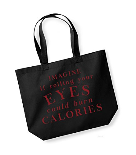 a975c03b306c Kelham Print Unisex Slogan Cotton Canvas Tote Bag - Imagine If Rolling Your  Eyes Could Burn