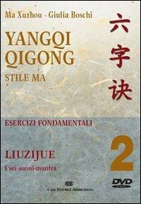 Yangqi Qigong. DVD: 2 por Xuzhou Ma