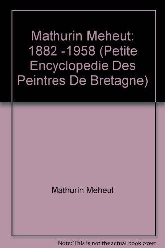Mathurin Méheut, 1882-1958 par Mathurin Méheut