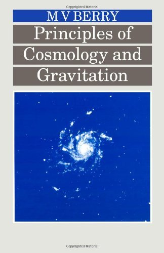 Principles of Cosmology and Gravitation by M V Berry (1989-01-01) par M V Berry