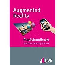 Praxishandbuch Augmented Reality für Marketing, Medien und Public Relations