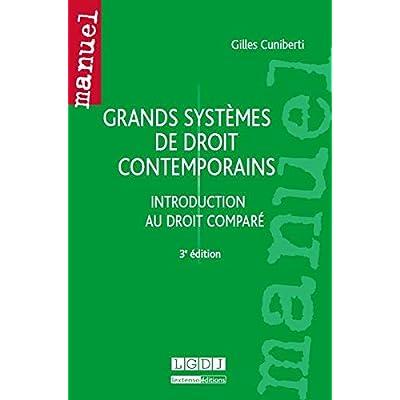 Grands systèmes de droit contemporains : Introduction au droit comparé