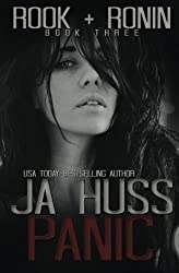 Panic: Rook and Ronin Book Three: Volume 3 by J A Huss (2014-11-10)