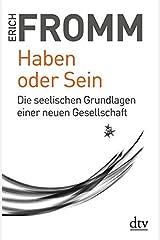 Haben oder Sein: Die seelischen Grundlagen einer neuen Gesellschaft Paperback