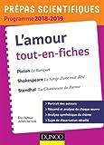 L'amour Tout-en-fiches - Prépas scientifiques 2018-2019