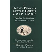Harvey Penick's Little Green Golf Book by Harvey Penick (1994-05-03)