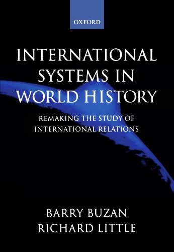 International Systems in World History: Remaking the Study of International Relations par Barry Buzan