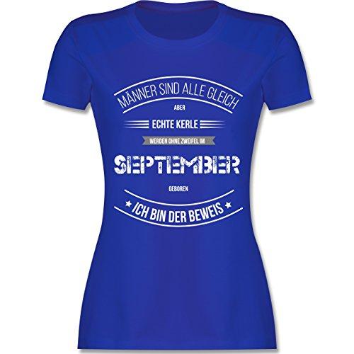 Shirtracer Geburtstag - Echte Kerle Werden IM September Geboren - Damen T-Shirt  Rundhals Royalblau