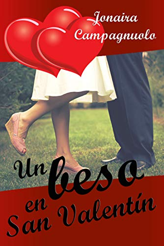 Un beso en San Valentín de Jonaira Campagnuolo