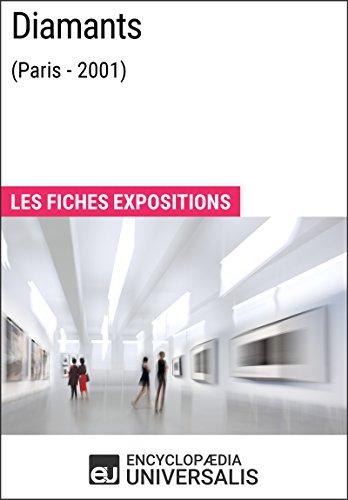 Diamants (Paris - 2001): Les Fiches Exposition d'Universalis (French Edition)