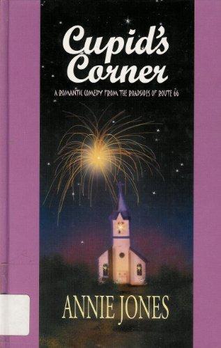 Cupid's Corner (Route 66 Series, Book 2) by Annie Jones (2001-02-02)