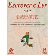 Escrever E Ler. Materiais E Recursos Para A Sala De Aula - Volume 2 (Em Portuguese do Brasil)