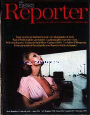 NEW REPORTER [No 2] du 01/03/1976 - LA MODE ET LES PHOTOGRAPHES - PROVINCE - LYON - SARAH MOON - LES BALLONS D'ALBUQUERQUE.