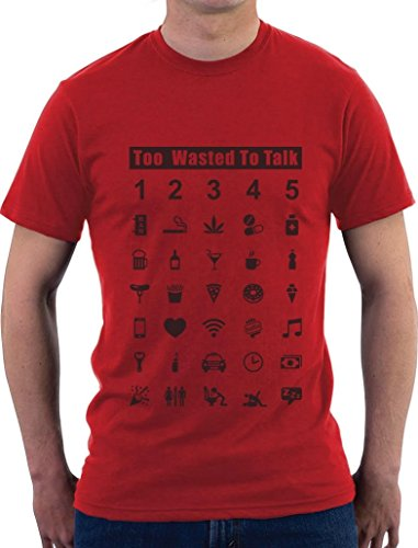Too Wasted To Talk Fun Shirt Party Night Out T-Shirt Rot