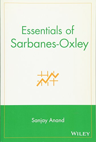 Essentials of Sarbanes-Oxley di Sanjay Anand