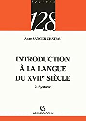 Introduction à la langue du XVIIe siècle