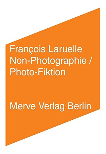 Non-Photographie    /   Photo-Fiktion (IMD)