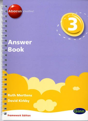 Abacus Evolve Year 3/P4 Answer Book Framework Edition (Abacus Evolve Fwk (2007))