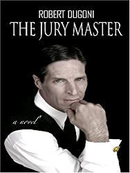 The Jury Master (Thorndike Core) by Robert Dugoni (2006-08-02)