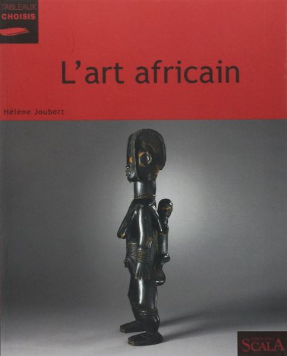 L'art africain par Hélène Joubert