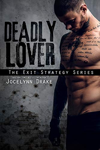 Deadly Lover (Exit Strategy Book 1) (English Edition) por Jocelynn Drake