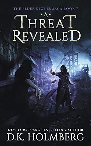 A Threat Revealed (The Elder Stones Saga Book 7) (English Edition ...