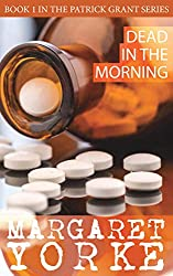 Dead in the Morning (Patrick Grant Series Book 1)