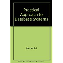 A Practical Approach to Database Systems