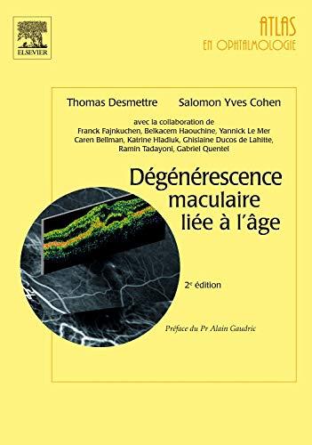 Dégénérescence maculaire liée à l'âge (Ancien prix éditeur : 120 euros)