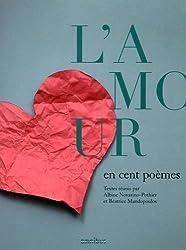 L'Amour en cent poèmes