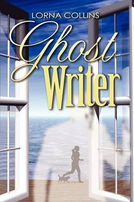 [(Ghost Writer)] [By (author) Lorna Collins] published on (June, 2012)