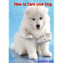 How to care your dog (English Edition)