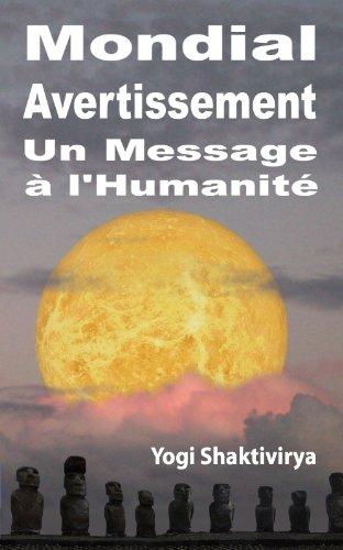 Mondial Avertissement  Un Message à l'Humanité (French Edition)