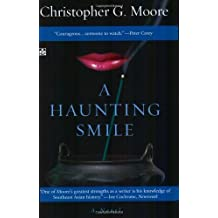 A Haunting Smile (Land of Smile, Book 3) by Christopher G. Moore (2004-06-25)