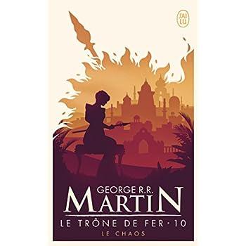 Le trône de fer (A game of Thrones), Tome 10 : Le chaos