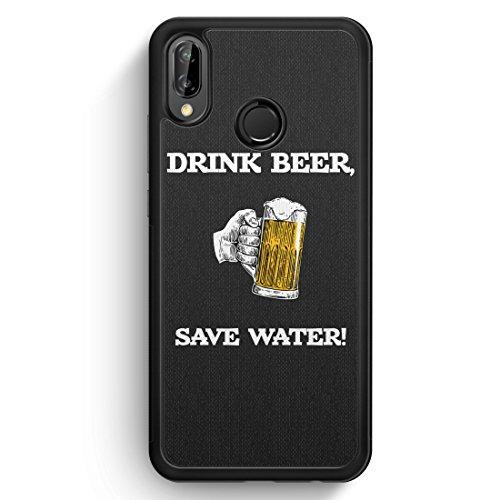 Drink Beer, Save Water - Huawei P20 Lite SILIKON Hülle - Motiv Design Spruch Lustig Cool Witzig Jungs Männer Bier - Handyhülle Schutzhülle Cover Case Schale