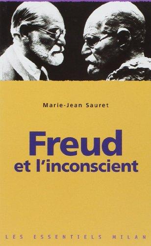 Les Essentiels Milan: Freud ET L'Inconscient