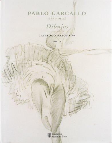 Pablo gargallo 1881-1934 : dibujos, catalogo razonado